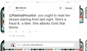 #tcot always plays victim AFTER dishing out so much venom. and notice he claims gold star mom attacked, the same one who pals around w/a bomb threater and spews racist venom on behalf of Breitbart